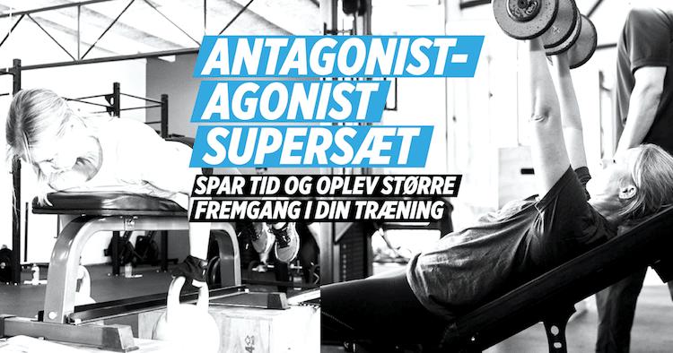 Agonist-antagonist supersæt